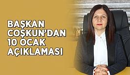 Başkan Coşkun'dan 10 Ocak açıklaması
