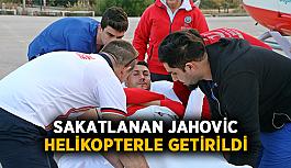 Sakatlanan Jahovic helikopterle getirildi