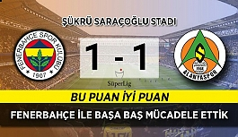 Fenerbahçe 1, Alanyaspor 1