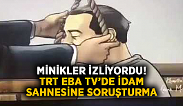Minikler izliyordu! TRT EBA TV'de idam görüntülerine soruşturma