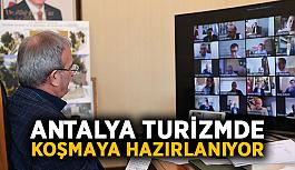 Antalya turizmde koşmaya hazırlanıyor