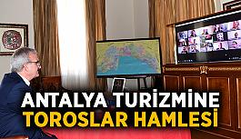 Antalya turizmine Toroslar hamlesi