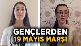 Gençlerden 19 Mayıs Marşı