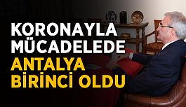 Koronayla mücadelede Antalya birinci oldu