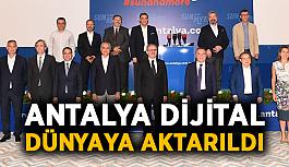 Antalya dijital dünyaya aktarıldı