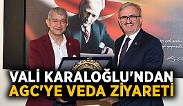 Vali Karaloğlu'ndan AGC'ye veda ziyareti