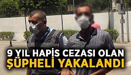 9 yıl hapis cezası olan şüpheli Alanya Cezaevi'ne gönderildi