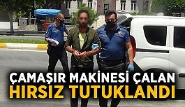 Çamaşır makinesi çalan hırsız tutuklanıp Alanya Cezaevi'ne teslim edildi