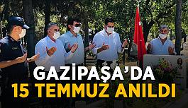 Gazipaşa'da 15 Temmuz anıldı