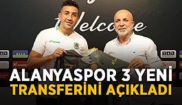 Alanyaspor 3 yeni transferini açıkladı