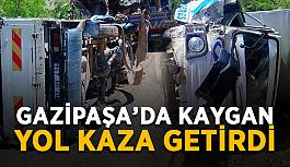 Gazipaşa'da kaygan yol kaza getirdi