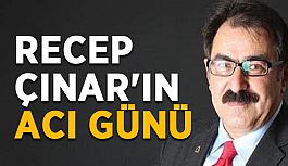 TSYD Yönetim Kurulu Üyesi Recep Çınar'ın acı günü