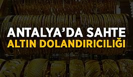Antalya'da sahte altın dolandırıcılığı