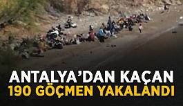 Antalya'dan kaçan 190 göçmen yakalandı