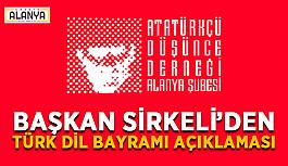 Başkan Sirkeli'den Türk dil bayramı açıklaması