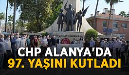 CHP Alanya'da 97. yaşını kutladı