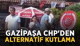 Gazipaşa CHP'den alternatif kutlama