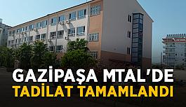 Gazipaşa MTAL'de tadilat çalışmaları tamamlandı