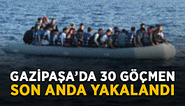 Gazipaşa'da 30 göçmen yakalandı