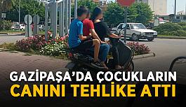 Gazipaşa'da çocukların canını tehlike attı