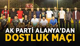 AK Parti Alanya'dan dostluk maçı