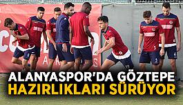 Alanyaspor'da Göztepe hazırlıkları sürüyor
