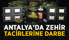 Antalya'da zehir tüccarlarına büyük darbe