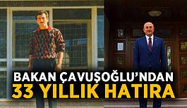 Bakan Çavuşoğlu'ndan 33 yıllık hatıra
