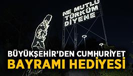 Büyükşehir'den Cumhuriyet Bayramı hediyesi