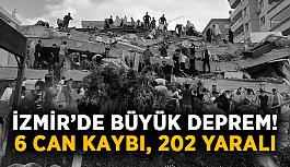 İzmir'de büyük deprem! 6 can kaybı, 202 yaralı