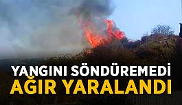 SON DAKİKA! Alanya'da yangını söndüremedi, ağır yaralandı