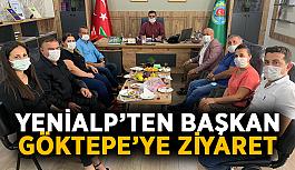 Yenialp'ten Başkan Göktepe'ye ziyaret