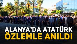 Alanya'da Atatürk özlemle anıldı