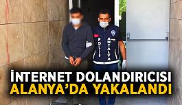 İnternet dolandırıcısı Alanya'da yakalandı