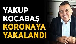 Yakup Kocabaş'ın korona testi pozitif çıktı