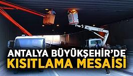 Antalya Büyükşehir'de kısıtlama mesaisi