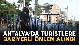 Antalya'da turistler için bariyerli önlem alındı