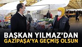 Başkan Yılmaz'dan Gazipaşa'ya geçmiş olsun