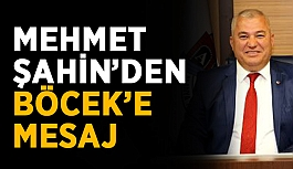 Mehmet Şahin'den Muhittin Böcek'e mesaj