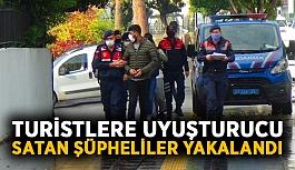 Turistlere uyuşturucu satan şüpheliler yakalandı