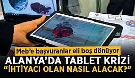 """Alanya'da tablet krizi: """"İhtiyacı olanlar nasıl alacak?"""""""