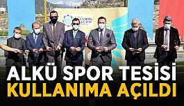 ALKÜ spor tesisi kullanıma açıldı