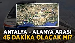 Demirci'den Alanya için hızlı tren sorusu