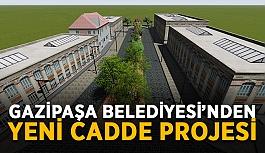 Gazipaşa Belediyesi'nden yeni cadde projesi