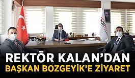 Rektör Kalan'dan başkan Bozgeyik'e ziyaret