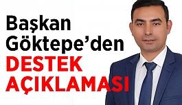 Başkan Göktepe'den destek açıklaması