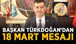 Başkan Türkdoğan'dan 18 Mart mesajı