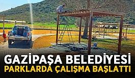 Gazipaşa Belediyesi parklarda çalışma başlattı