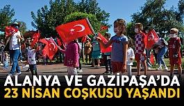 Alanya ve Gazipaşa'da 23 Nisan coşkusu yaşandı