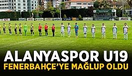 Alanyaspor U19 Fenerbahçe'ye mağlup oldu
